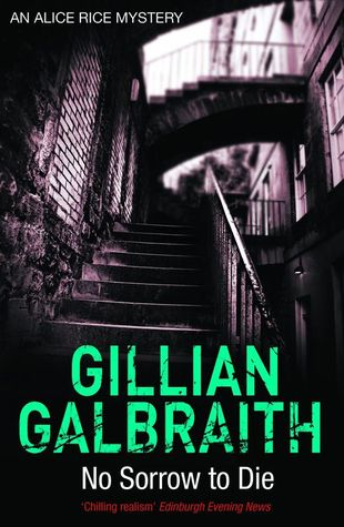 No Sorrow to Die by Gillian Galbraith