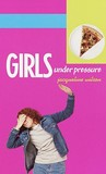 Girls Under Pressure by Jacqueline Wilson