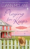 Playing for Keeps (Cricket Creek, #1)