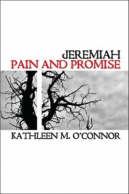 Jeremiah: Pain and Promise