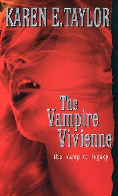 The Vampire Vivienne by Karen E. Taylor