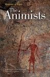 The Animists: A Modern Arabic Novel