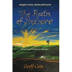 The Realm Of Believe by Geoff Cain