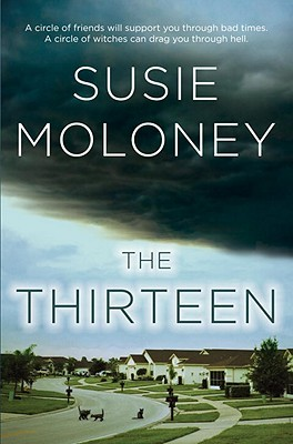 The Thirteen by Susie Moloney