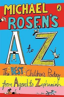 Michael Rosen's A to Z by Michael Rosen