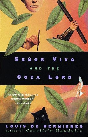 Señor Vivo and the Coca Lord