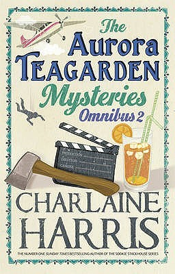 The Aurora Teagarden Mysteries by Charlaine Harris
