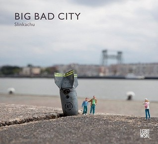 Slinkachu   Big Bad City