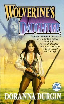 Wolverine's Daughter by Doranna Durgin
