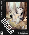 Digger, Volume One