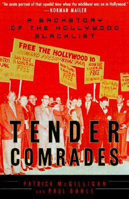 Tender Comrades: Backstory of the Hollywood Blacklist