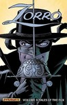 Zorro, Volume 3: Tales of the Fox