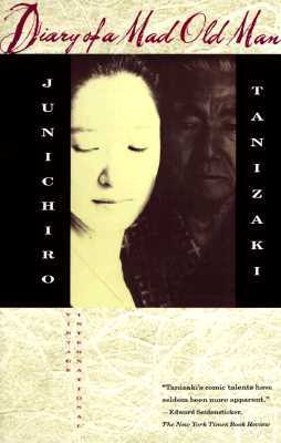 Diary of a Mad Old Man by Jun'ichirō Tanizaki