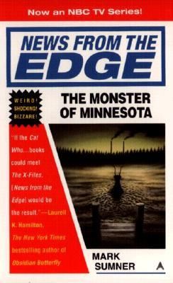 The Monster of Minnesota by Mark Sumner