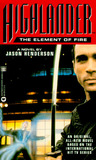 Highlander: The Element of Fire (Highlander)
