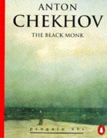 The Black Monk by Anton Chekhov