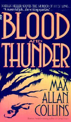 Blood and Thunder (Nathan Heller, #8)