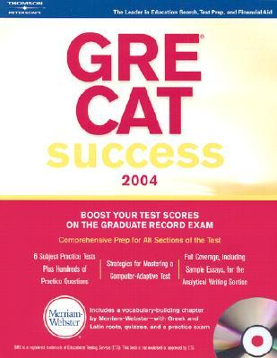 GRE CAT Success 2004