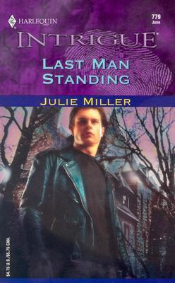 Last Man Standing by Julie Miller