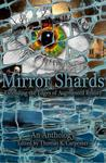 Mirror Shards: Volume One