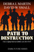 Path to Destruction (Dark F...