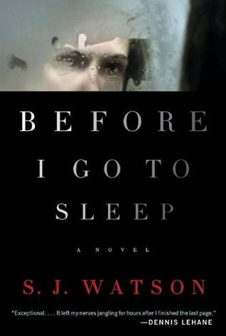 Before I Go To Sleep by S.J. Watson