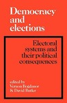 Democracy and Elections: Electoral Systems and Their Political Consequences