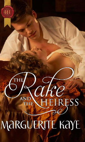 The Rake and the Heiress by Marguerite Kaye