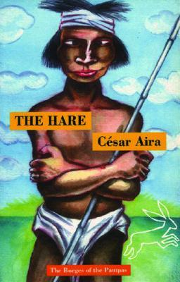 The Hare by César Aira