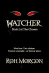 Watcher: Book I of The Chosen