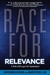 Race for Relevance: 5 Radical Changes for Associations