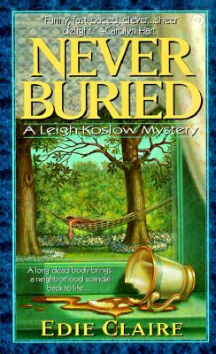 Never Buried (Leigh Koslow Mystery, #1)