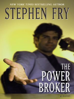 The Power Broker by Stephen W. Frey