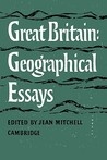 Great Britain: Geographical Essays