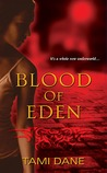 Blood of Eden (Sloane Skye, #1)