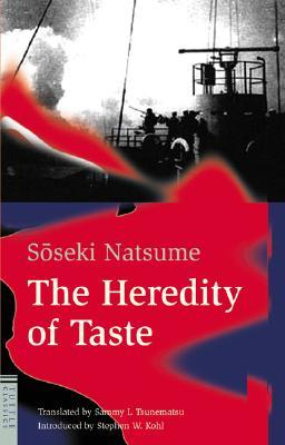 The Heredity of Taste by Sōseki Natsume