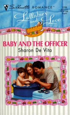 Baby and the Officer by Sharon De Vita