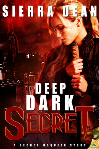 Deep Dark Secret by Sierra Dean
