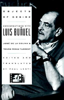 Objects of Desire by Luis Buñuel