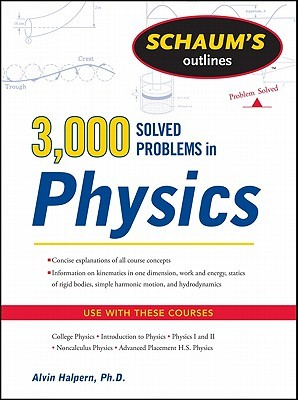 Schaum's 3,000 Solved Problems in Physics by Alvin Halpern