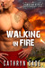 Walking in Fire (Hawaiian H...