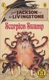 Scorpion Swamp (Fighting Fantasy, #8)