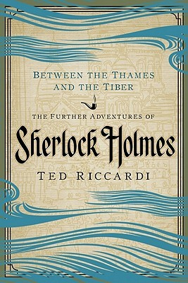 Between the Thames and the Tiber by Ted Riccardi