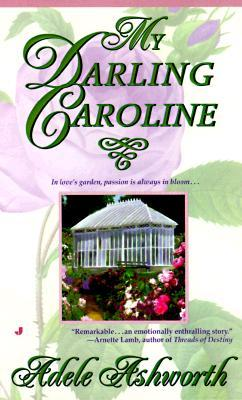 My Darling Caroline by Adele Ashworth