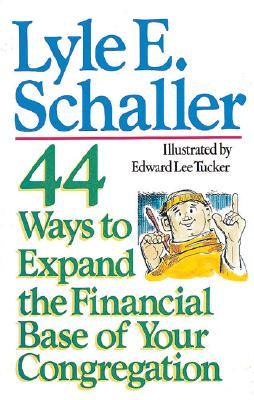 44 Ways To Expand The Financial Base Of Your Church
