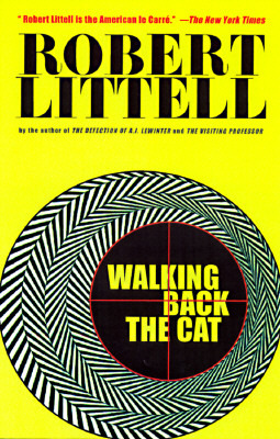 Walking Back the Cat by Robert Littell