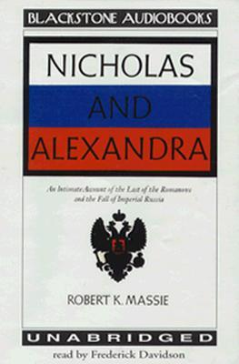 Nicholas and Alexandra, Part 1 by Robert K. Massie