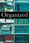 4 Weeks to an Organized Life with A.D.D.: Learn to Use the Powers of Your Visual Mind