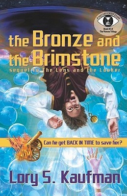 The Bronze and the Brimstone by Lory S. Kaufman