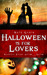 Halloween is for Lovers